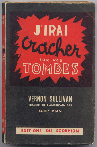 boris-vian-sullivan-j-irai-cracher-sur-vos-tombes-blog-grand-hotel-dore-paris